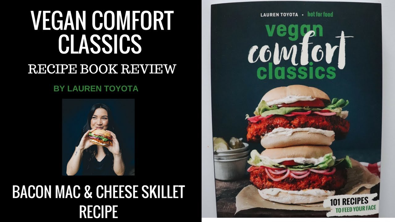 Vegan bacon mac cheese vegan comfort classics recipe book review vegan bacon mac cheese vegan comfort classics recipe book review hot for food forumfinder Gallery