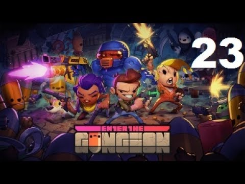 Let's Learn Enter the Gungeon Ep23: Mighty Casey Has Struck Out