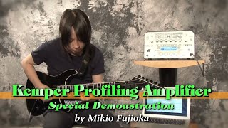Kemper Profiling Amplifier スペシャル・デモンストレーション by 藤岡幹大 thumbnail