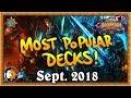 Hearthstone: Most Popular Legend Decks - The Monthly Meta - September 2018