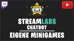 Streamlabs Chatbot: Eigene Minigames erstellen | Tutorial (2019)