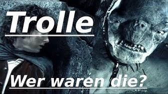 Trolle/Höhlentrolle Wer war das Volk eigentlich? (Zusammenfassung) Tolkiens Welt/Der Herr der Ringe