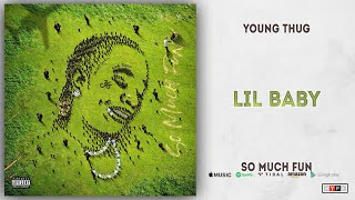 young-thug---lil-baby-so-much-fun