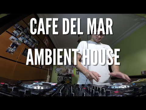 Cafe del Mar Lounge #4   Balearic & Ambient House   30 mins mix   Pioneer DDJ SX2