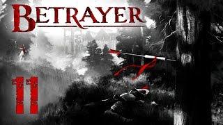 Betrayer - ep.11 - Outlying Settlement thumbnail