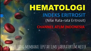 Kelainan Eritrosit (Hematologi bagi ATLM Indonesia).