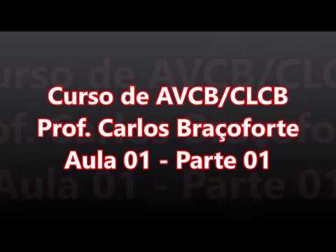 Curso de AVCB/CLCB - Aula 01 - Parte 01