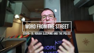Covid-19, Rough Sleeping and the Police!