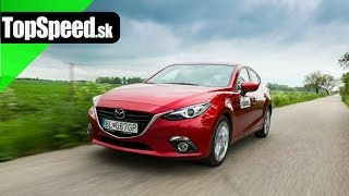 Test Mazda 3 2.0HB Skyactiv TopSpeed.sk