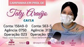 Campanha em prol da Taty Araújo