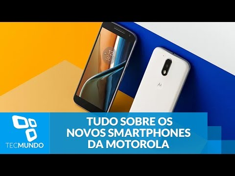 Moto G4 e Moto G4 Plus: tudo sobre os novos smartphones da Motorola