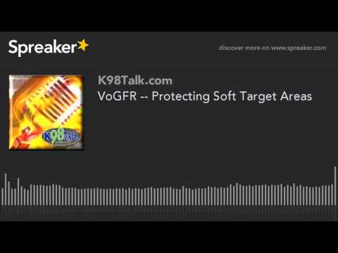 VoGFR -- Protecting Soft Target Areas