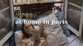 [Playlist] at home in paris   french