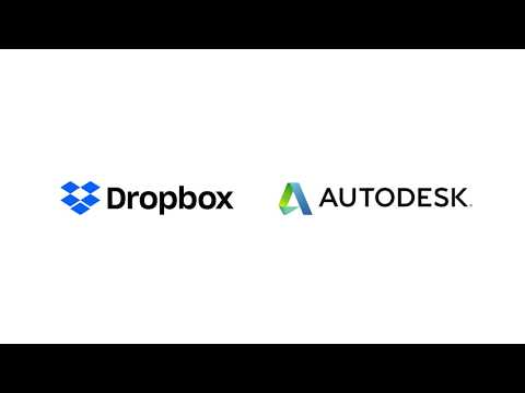 How Dropbox And Autodesk Are Helping Teams Design And Collaborate