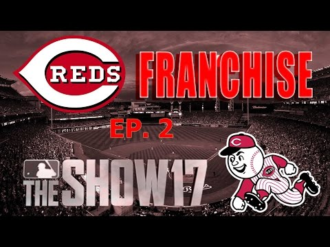 Blockbuster Trade?? Reds Franchise EP 2 MLB The Show 17