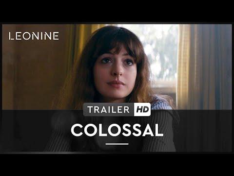 Colossal - Trailer (deutsch/german; FSK 6)