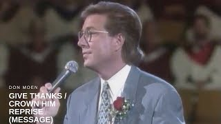 Don Moen - Give Thanks/Crown Him Reprise (Message)
