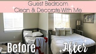 DECORATE & CLEAN WITH ME 2018 :: SPEED CLEANING MOTIVATION :: GUEST ROOM DECORATING IDEAS