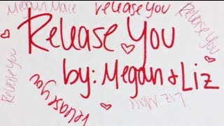 "Megan and Liz ""Release You"" Lyric Video Thumbnail"