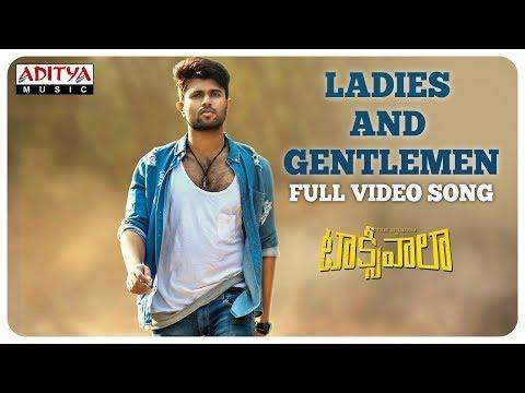 Ladies And Gentlemen Full Video Song || Taxiwaala  Video Songs || Vijay Deverakonda, Priyanka