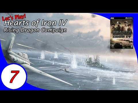 The Rising Dragon Campaign, a Let's Play Hearts of Iron IV - Ep 07