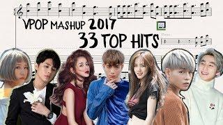 MASHUP 33 BÀI HÁT HAY NHẤT 2017 (VPOP TOP HITS) || Piano LACrrangement