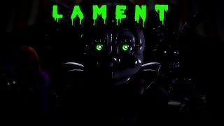 [SFM FNAF] Lament by Miatriss (feat. SayMaxWell)