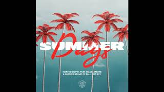 Martin Garrix, Macklemore, Fall Out Boy, Macklemore - Summer Days (Hi-Res AUDIO)