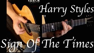 Harry Styles - Sign Of The Times - Fingerstyle Guitar