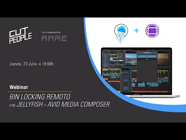 Webinar: Bin Locking Remoto con Jellyfish y Avid Media Composer