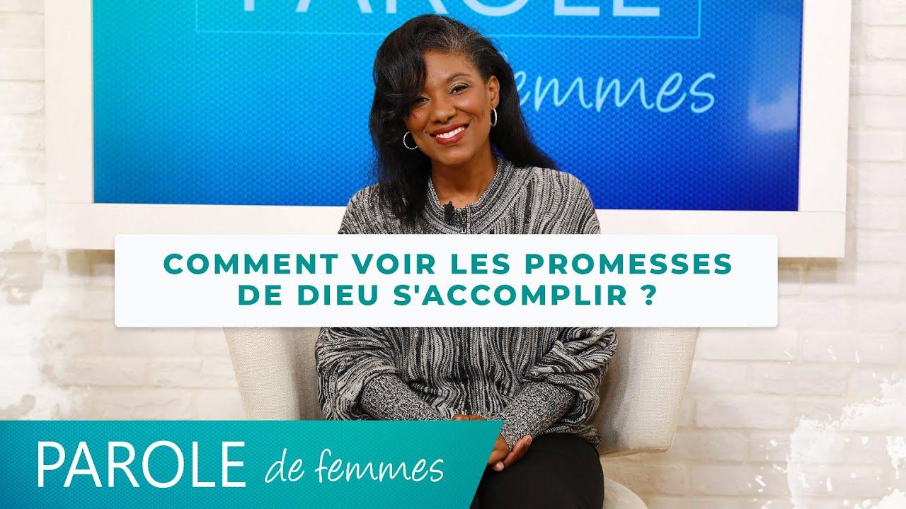 Comment voir les promesses de Dieu s'accomplir ? - Parole de femmes - Lindsay Nadine Benoît