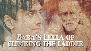 Sai Baba's Leela of Climbing the Ladder | Reflections on the Sai Satcharita