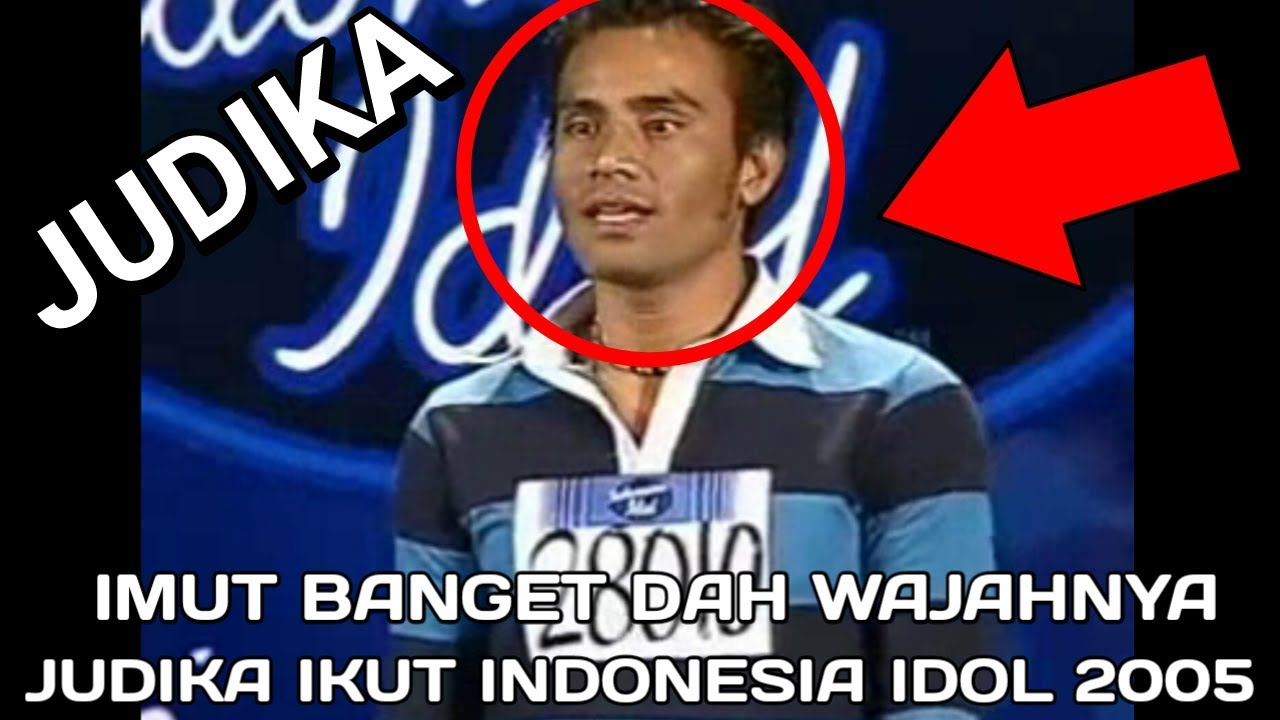 FLASHBACK MASA LALU WAJAH LUCU JUDIKA JADUL SAAT IKUT INDONESIA