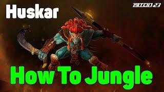 DoTa 2 How To Jungle Huskar Patch 7.23