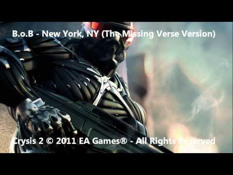 B.o.B - New York, NY (The Missing Verse) - Crysis 2 Soundtrack