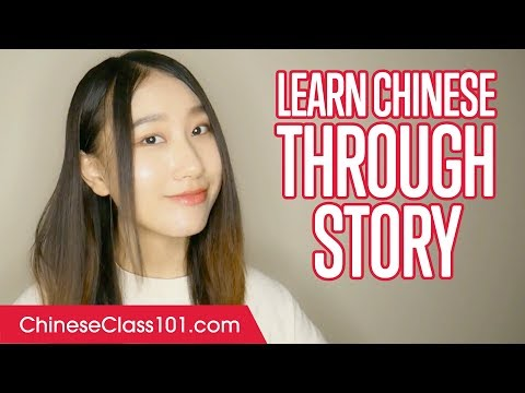 Learn Chinese Through Easy Story