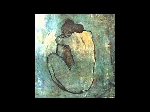 Pablo Picasso  Periodo Blu 1901  1904  YouTube