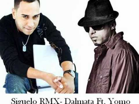 Siguelo RMX - Dalmata Ft. Yomo ((By Dj 3tr3x))