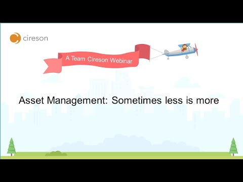 Asset Management: Sometimes less is more