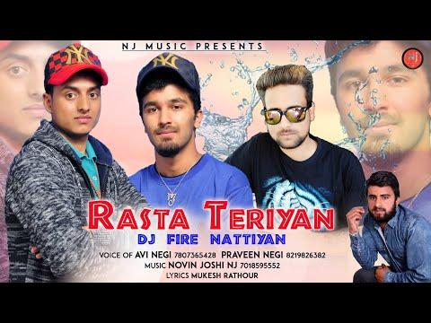 Rasta Teriyan | DJ Fire Nattiyan | Avi Negi & Praveen Negi | Novin Joshi NJ | Pahari Non Stop 2019