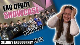 EXO (엑소) DEBUT SHOWCASE PART 1 & 2 | Selina's EXO Journey Ep…