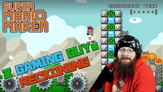 Z GAMING GUY'S RECKONING - Super Mario Maker - The Wait Is Over!