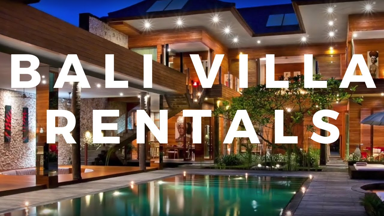 Bali Villa Rentals--How To Find Your Dream Villa In Bali (And Not Overpay)