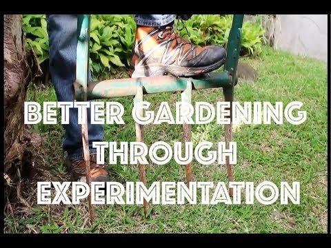 Better Gardening Through Experimentation (full movie by David The Good)