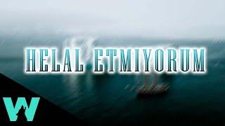 Ayaz Erdoğan - Helal Etmiyorum