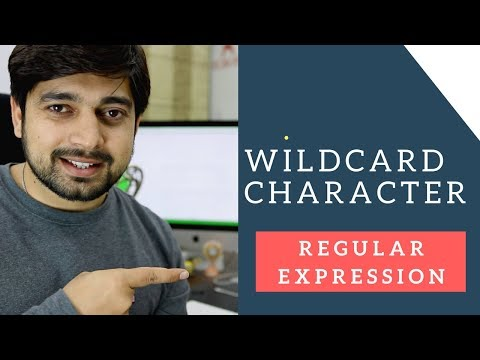 WildCard Character Regular expressions