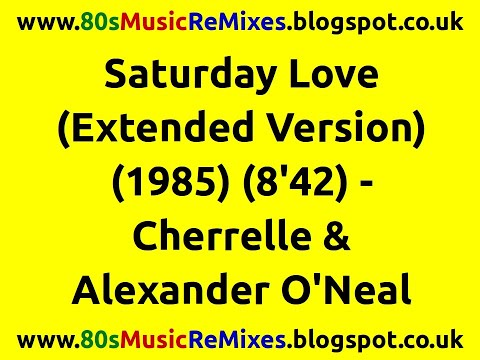 Saturday Love (Extended Version) - Cherrelle & Alexander O'Neal | 80s Club Mixes | 80s Club Music