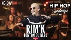 RIM'K : 'Tonton du bled'  (Hip Hop Symphonique 4)