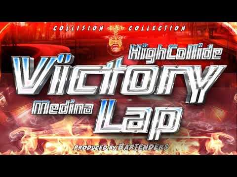 """VICTORY LAP""  - HighCollide  f/Medina  - (C.C.1) HighCollide (2018.AudioVisual)"