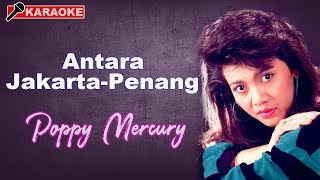 Poppy Mercury - Antara Jakarta Penang (HD)